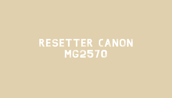 Resetter Canon MG2570
