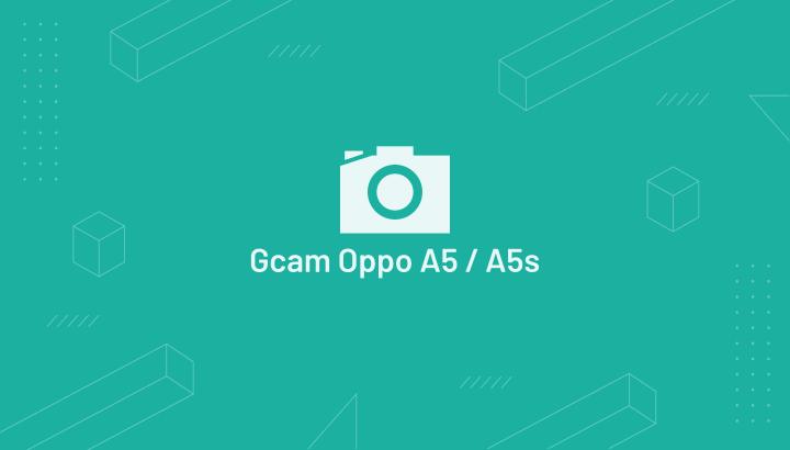 GCam Oppo A5s