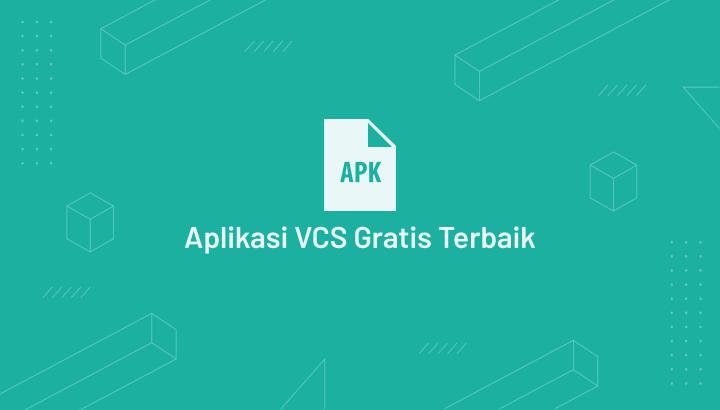Aplikasi VCS Gratis