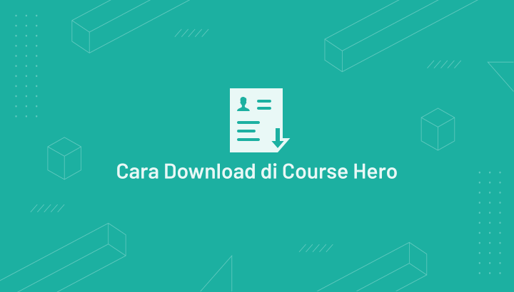Cara Download File dan Dokumen di Course Hero Secara Gratis