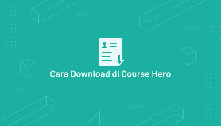 Cara Download File Di Course Hero Gratis Tanpa Login