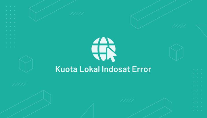 Mengatasi Kuota Lokal Indosat Tidak Bisa Digunakan