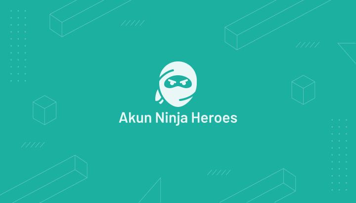 Akun Ninja Heroes Gratis Terbaru 2021