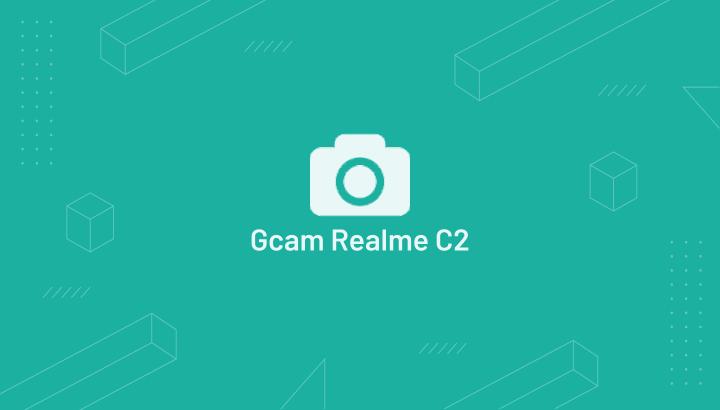 GCam Realme C2