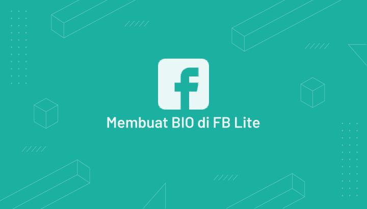 Cara Membuat BIO di FB Lite Keren