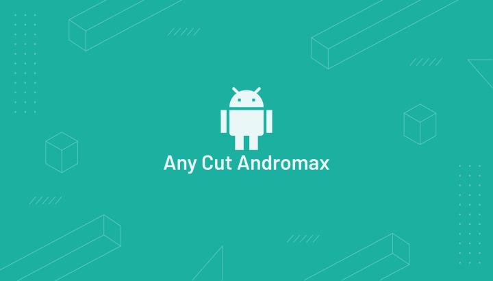 Any Cut Andromax