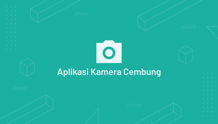 Aplikasi Kamera Cembung Seperti GoPro