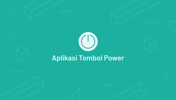 Aplikasi Pengganti Tombol Power di Android