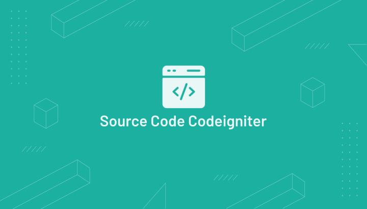 Download Kumpulan Source Code Aplikasi Codeigniter