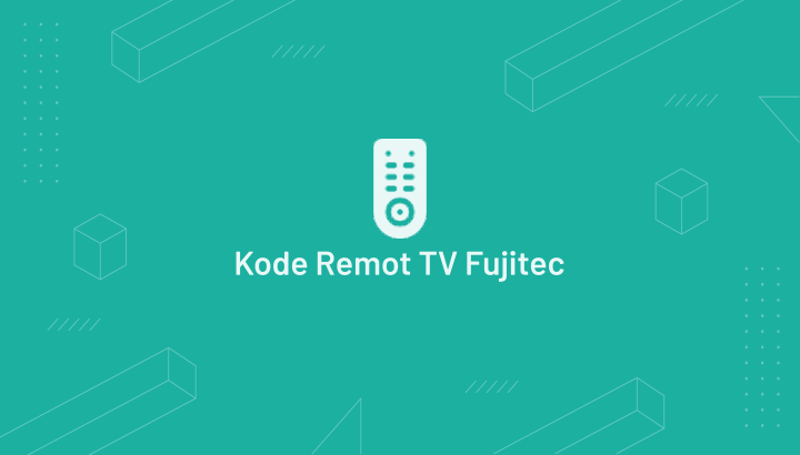 Kode Remot TV Fujitec