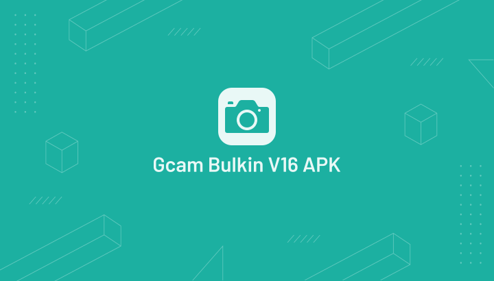 GCam Bulkin V16